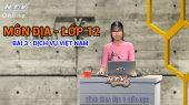 Kết Nối Giờ Thứ 6 - Môn Địa Lớp 12 Bài 03 : Dịch vụ Việt Nam