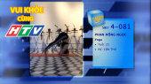 Vui Khỏe Cùng HTV SBD 4-081 : Phan Hồng Ngọc - Yoga