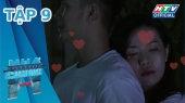 Ngôi Nhà Chung Mùa 11 Tập 09 : Mình ôm nhau đến sáng