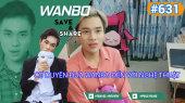 Chương Trình WANBO SAVE & SHARE Tập 631 : Cơ Duyên Đưa Wanbo đến với Nghệ Thuật
