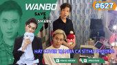 Chương Trình WANBO SAVE & SHARE Tập 627 : Hát cover tại nhà Ca sĩ Thu Phương