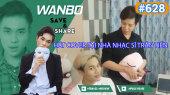 Chương Trình WANBO SAVE & SHARE Tập 628 : Hát cover tại nhà Nhạc Sĩ Trần Tiến