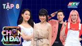 Chọn Ai Đây Tập 08 : MisThy không muốn xem livestream của Dương Lâm