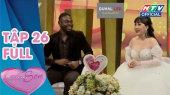 Vợ Chồng Son 2020 Tập 26 : Hạnh phúc nhờ cưng chiều vợ như em bé