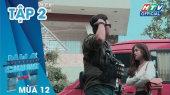 Ngôi Nhà Chung Mùa 12 Tập 02 : Đưa Nhau Đi Trốn