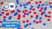 Sinh Tồn Tập 06 : How are social media trends manipulated?