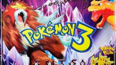 Pokemon Movie 03: Đế Vương Của Tháp Pha Lê Entel
