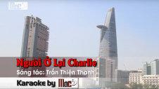 Người Ở Lại - Charlie Duy Quang & Thanh Lan