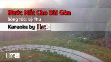 Nước Mắt Cho Sài Gòn - Lệ Thu