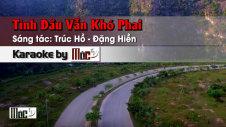 Tình Đầu Vẫn Khó Phai - Lâm Thúy Vân