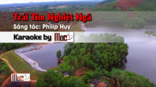Trái Tim Nghiệt Ngã - Philip Huy