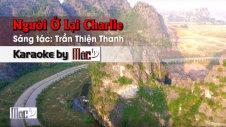Người Ở Lại - Charlie Lâm Nhật Tiến & Lâm Thúy Vân