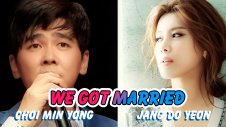 We Got Married Jang Do Yeon & Choi Min Yong