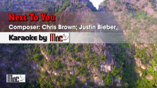 Next To You - Chris Brown and Justin Bieber
