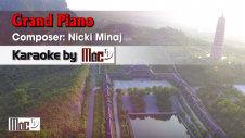 Grand Piano - Nicki Minaj