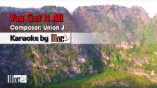 You Got It All - Union J