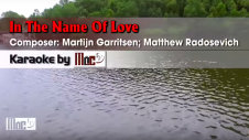In The Name Of Love - Martin Garrix ft Bebe Rexha