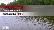 Hurts So Good - Astrid S