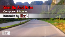 Shut Up And Drive - Rihanna