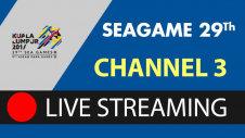 Channel 3 - Các môn thi đấu tại Seagame 29th