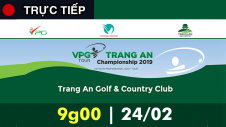 Trưc tiếp: Giải Golf VPG Tour Tràng An Championship