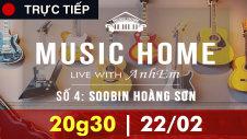 LIVESTREAM: MUSIC HOME - SOOBIN HOÀNG SƠN