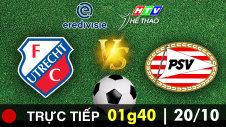 Trực tiếp: UTRECHT vs PSV
