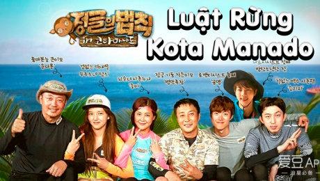 Xem Show Chương Trình Thực Tế Luật Rừng: Kota Manado HD Online.
