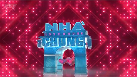 Xem Show Chương Trình Thực Tế Nhà Chung HD Online.