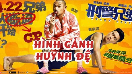 Xem Phim Hành Động  Hài Hước Hình Cảnh Huynh Đệ HD Online.