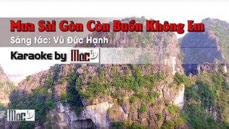 Xem Video Clip Karaoke Mưa Sài Gòn Còn Buồn Không Em - Nguyệt Ánh HD Online.