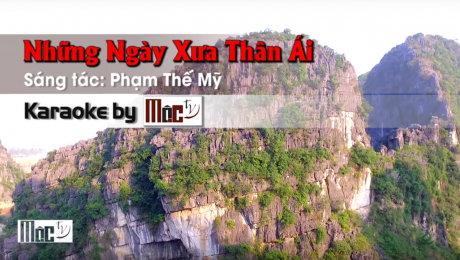 Xem Video Clip Karaoke Những Ngày Xưa Thân Ái - Thanh Trúc HD Online.