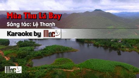 Xem Video Clip Karaoke Mùa Thu Lá Bay - Kim Anh HD Online.