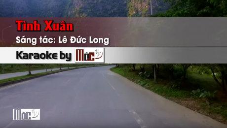 Xem Video Clip Karaoke Tình Xuân - Mạnh Đinh HD Online.