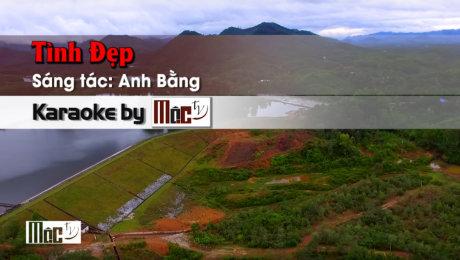 Xem Video Clip Karaoke Tình Đẹp - Gia Huy & Thanh Trúc HD Online.