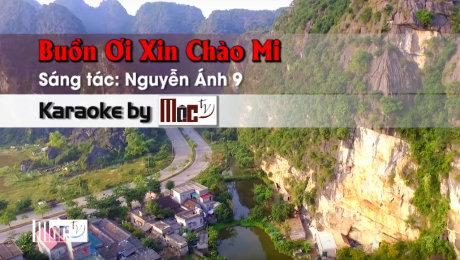 Xem Video Clip Karaoke Buồn Ơi Xin Chào Mi - Đinh Ngọc HD Online.