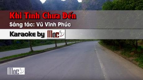 Xem Video Clip Karaoke Khi Tình Chưa Đến - Thiên Kim HD Online.