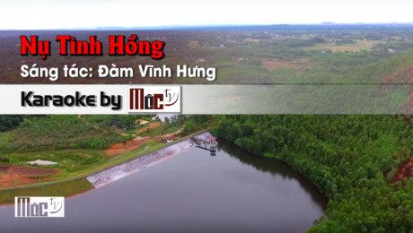 Xem Video Clip Karaoke Nụ Tình Hồng - Lê Tâm HD Online.