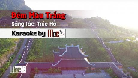 Xem Video Clip Karaoke Đêm Màu Trắng - Sỹ Đan & Vũ Tuấn Đức HD Online.
