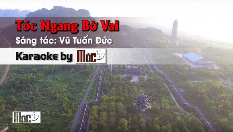 Xem Video Clip Karaoke Tóc Ngang Bờ Vai - Đinh Ngọc HD Online.
