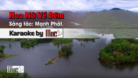 Xem Video Clip Karaoke Hoa Nở Về Đêm - Thanh Tuyền HD Online.