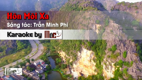 Xem Video Clip Karaoke Hôn Môi Xa - Gia Huy HD Online.