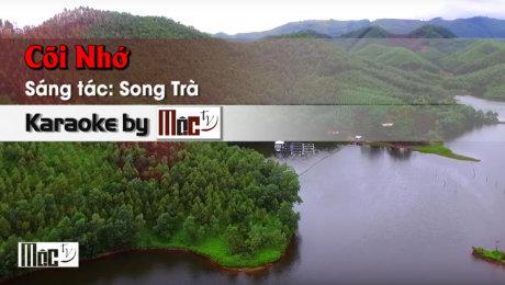 Xem Video Clip Karaoke Cõi Nhớ - Trường Vũ HD Online.