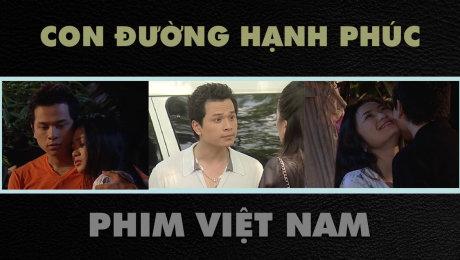 Xem Phim Tình Cảm Con Đường Hạnh Phúc HD Online.
