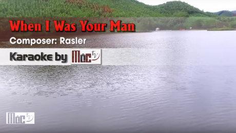 Xem Video Clip Karaoke When I Was Your Man - Bruno Mars HD Online.