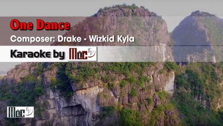 Xem Video Clip Karaoke One Dance - Drake ft Wizkid Kyla HD Online.
