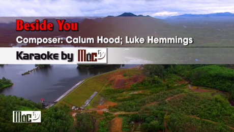 Xem Video Clip Karaoke Beside You - 5 Seconds Of Summer HD Online.