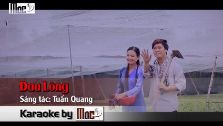 Xem Video Clip Karaoke Đau Lòng - Tuấn Quang Official HD Online.