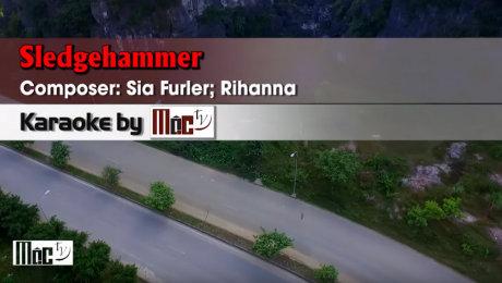 Xem Video Clip Karaoke Sledgehammer - Rihanna HD Online.