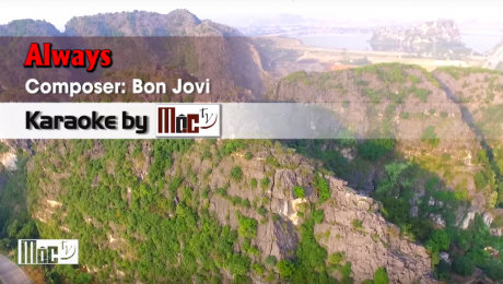 Xem Video Clip Karaoke Always - Bon Jovi HD Online.